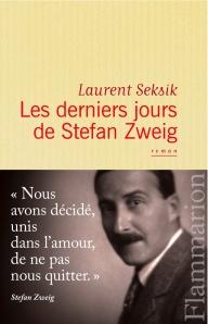 Les derniers jours de Stefan Zweig, par Laurent Seksik